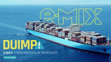 DUIMP: O que é o novo Processo de Importação?