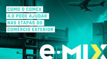 Como o Comex 4.0 pode ajudar nas etapas do comércio exterior